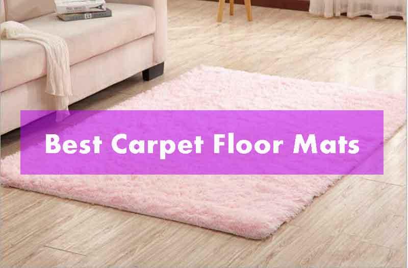 Best Carpet Floor Mats