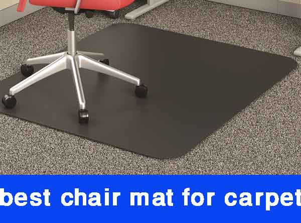 Best Chair Mat For Carpet [Reviews in 2021]